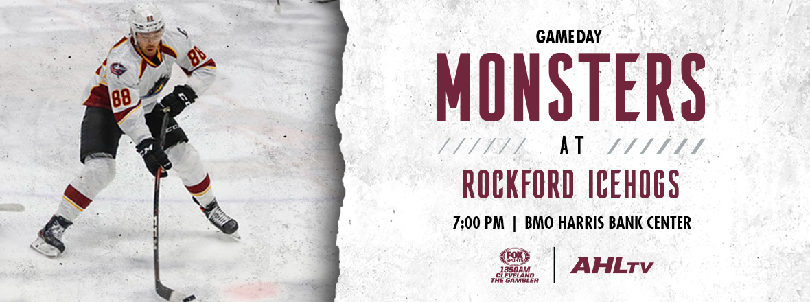 Game Preview: Monsters at IceHogs 2/22