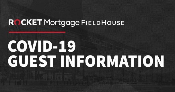 Rocket Mortgage FieldHouse | COVID-19 Guest Information Thumbnail