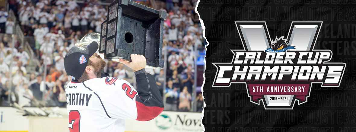 Monsters celebrate fifth anniversary of Calder Cup Championship