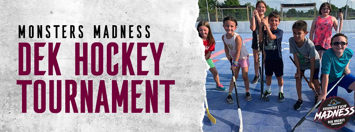 Monsters announce Dek Hockey Tournament